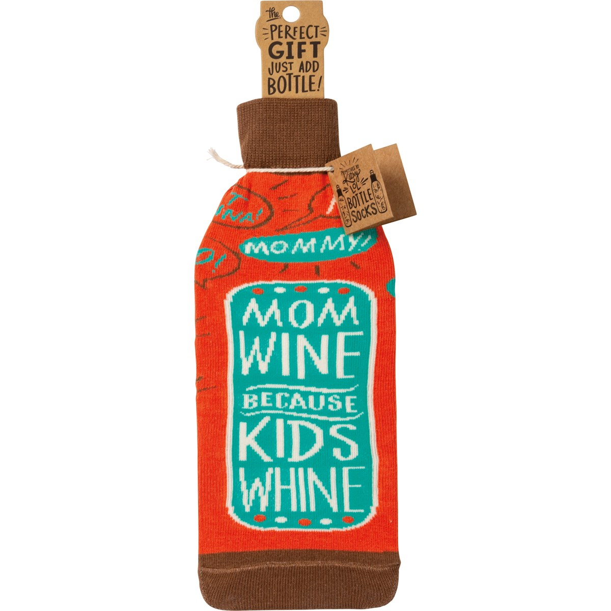 "Bottle Sock - Mom Wine Because Kids Whine - 3.50"" x 11.25"", Fits 750mL to 1.5L bottles - Cotton, Nylon, Spandex"