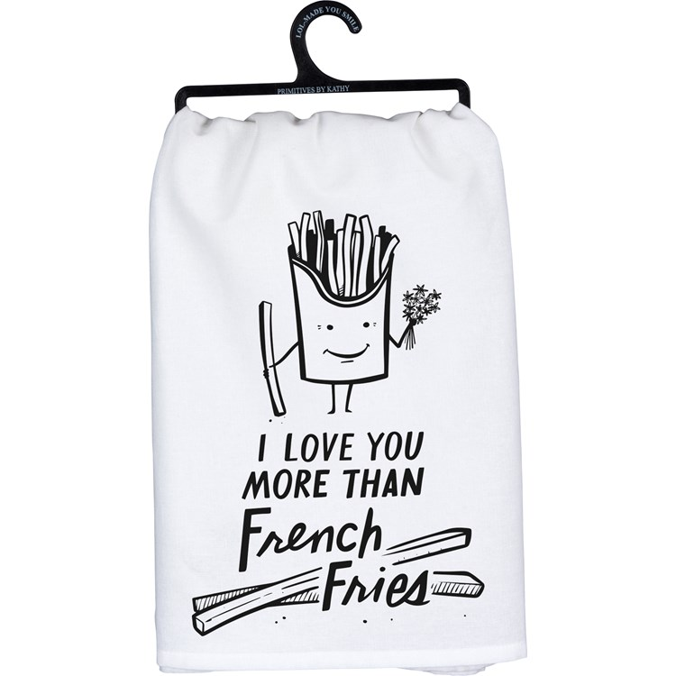 "Dish Towel - Love You More Than French Fries - 28"" x 28"" - Cotton"