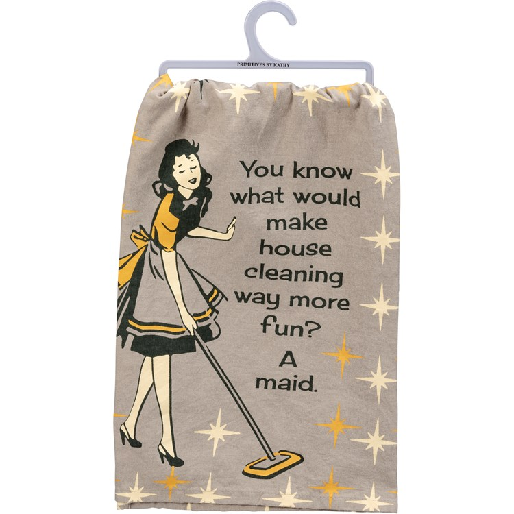 "Dish Towel - Make House Cleaning Fun A Maid - 28"" x 28"" - Cotton"