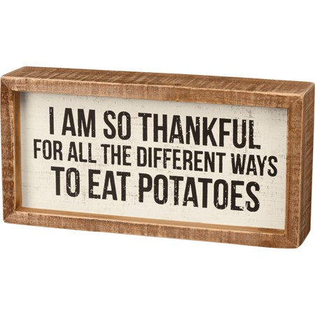 "Inset Box Sign - Different Ways To Eat Potatoes - 8"" x 4"" x 1.75"" - Wood"