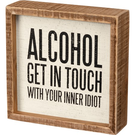 "Inset Box Sign - Your Inner Idiot - 6"" x 6"" x 1.75"" - Wood"