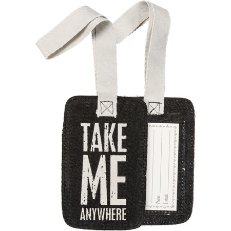 "Luggage Tag - Take Me Anywhere - 3.25"" x 5.25"" - Canvas, Plastic"