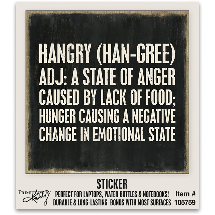 "Sticker - Hangry A State Of Anger - 2"" x 2"", Card: 2.25"" x 2.50"" - Vinyl, Paper"