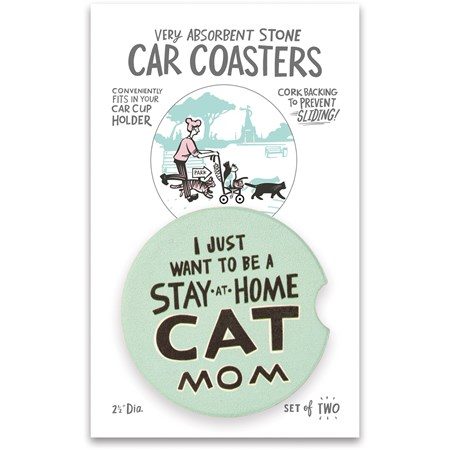 "Car Coasters - Stay At Home Cat Mom - 2.50"" Diameter x 0.25"" - Stone, Cork"