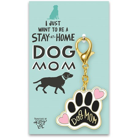 "Keychain - Stay At Home Dog Mom - 1.75"" x 3"", Card: 3"" x 5"" - Metal, Enamel, Paper"