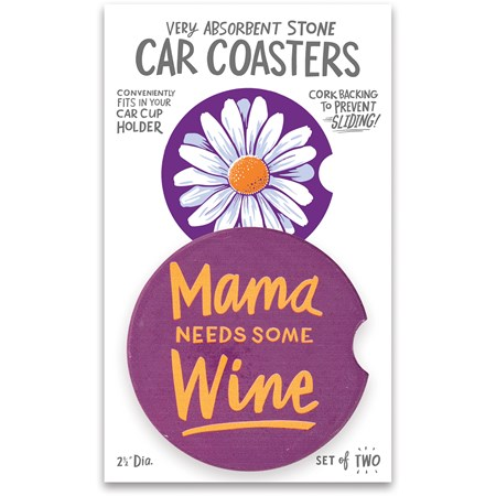 "Car Coasters - Mama Needs Some Wine - 2.50"" Diameter x 0.25"" - Stone, Cork"