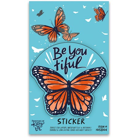 "Sticker - Be You Tiful - 3"" x 3"", Card: 3"" x 5"" - Vinyl, Paper"