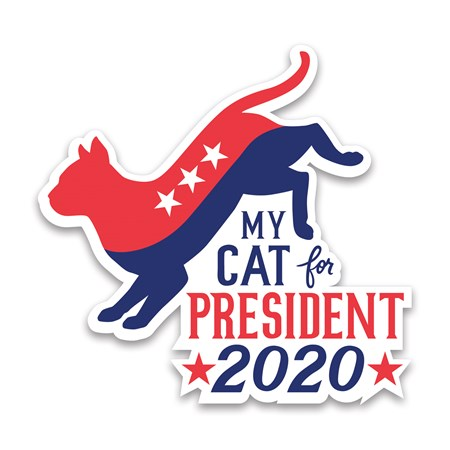 "Car Magnet - My Cat For President 2020 - 5"" x 5"" - Magnet"