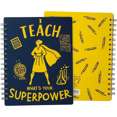 "Spiral Notebook - I Teach What's Your Superpower - 7"" x 9"" x 0.50"" - Paper, Metal"