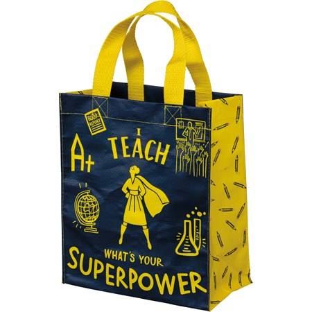 "Daily Tote - I Teach What's Your Super Power - 8.75"" x 10.25"" x 4.75"" - Post-Consumer Material, Nylon"