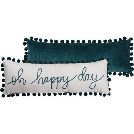 "Pillow - Oh Happy Day - 24"" x 8"" - Velvet"