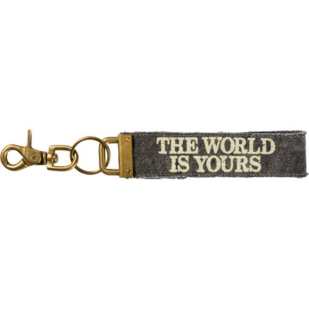 "Keychain - The World Is Yours - 8.75"" x 1.25"" - Canvas, Metal"