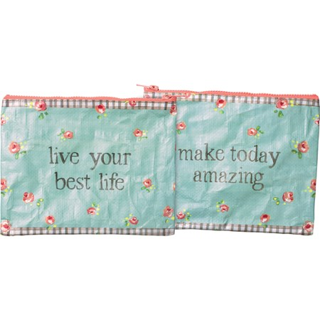 "Zipper Pouch - Today Amazing Live Your Best Life - 9.75"" x 7"" - Post-Consumer Material, Metal"