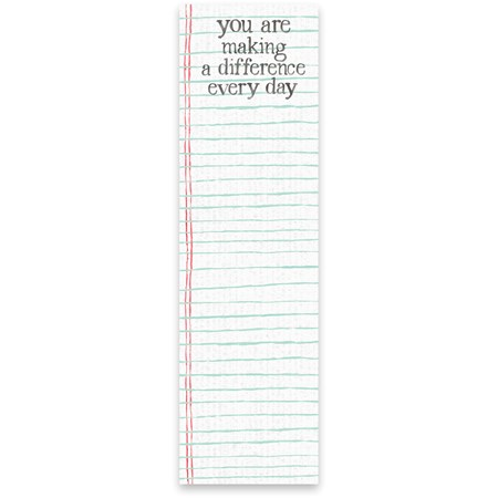 "List Pad - You Are Making A Difference Every Day - 2.75"" x 9.50"" x 0.25"" - Paper, Magnet"