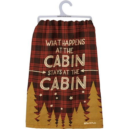 "Dish Towel - What Happens At The Cabin - 28"" x 28"" - Cotton"