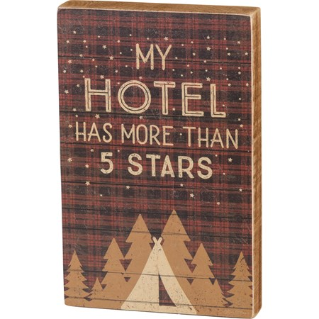 "Block Sign - My Hotel Has More Than 5 Stars - 4.50"" x 7"" x 1"" - Wood, Paper"