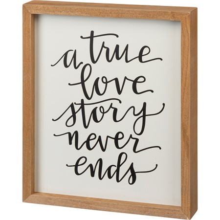 "Inset Box Sign - A True Love Story Never Ends - 10"" x 12"" x 1.75"" - Wood"