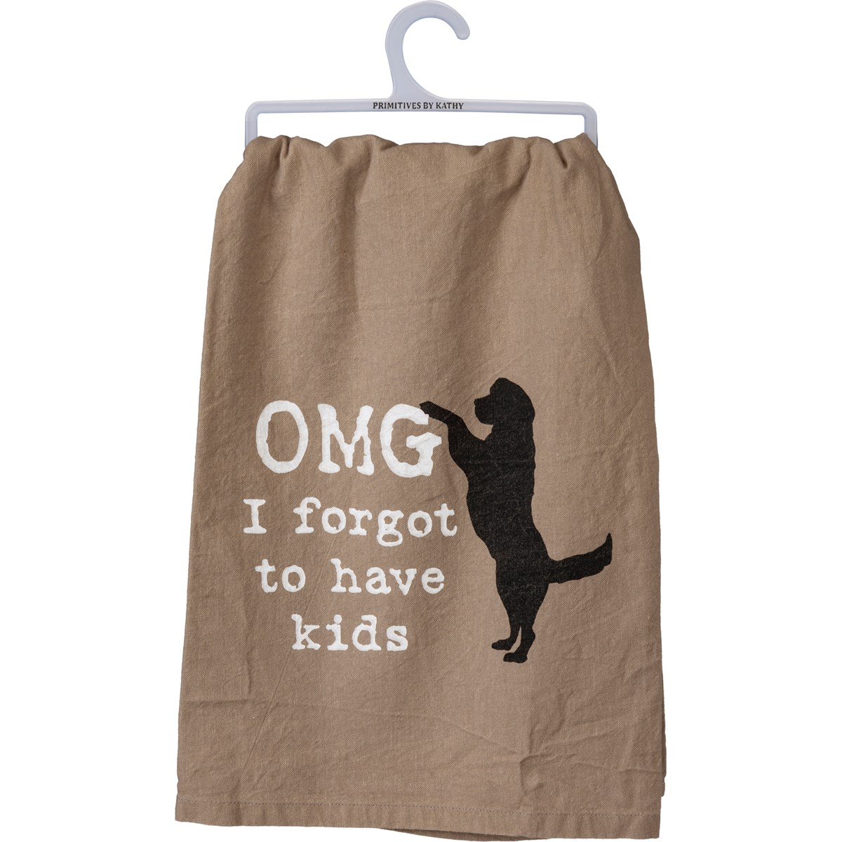 "Dish Towel - OMG I Forgot To Have Kids - 28"" x 28"" - Cotton"