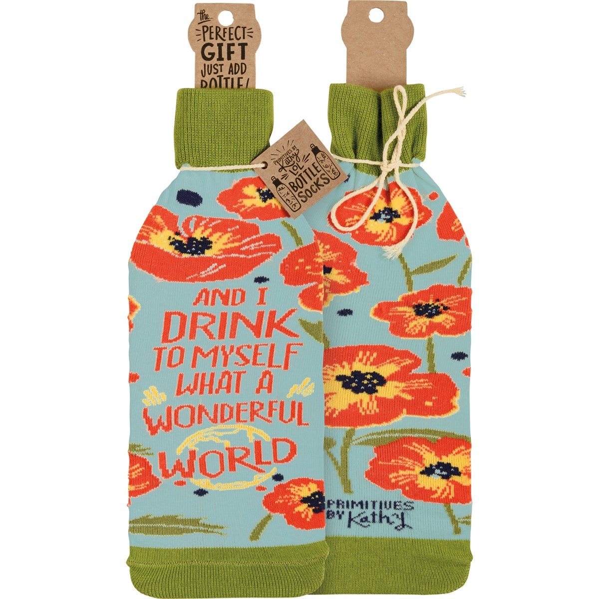 "Bottle Sock - And I Drink To Myself - 3.50"" x 11.25"", Fits 750mL to 1.5L bottles - Cotton, Nylon, Spandex"