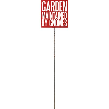 "Pick - Garden Maintained By Gnomes - 4"" x 4"" x 0.25"", 16"" Tall Pick - Wood, Metal, Wire"