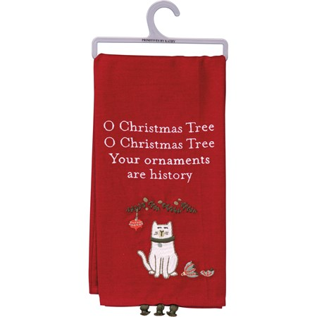 "Dish Towel - Your Ornaments Are History - 20"" x 26"" - Cotton, Linen"