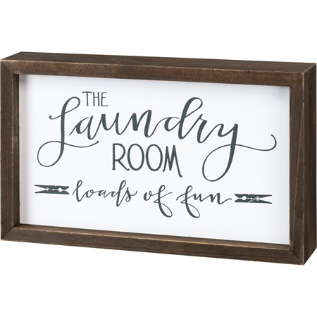 "Inset Box Sign - The Laundry Room Loads Of Fun - 10"" x 6"" x 1.75"" - Wood"