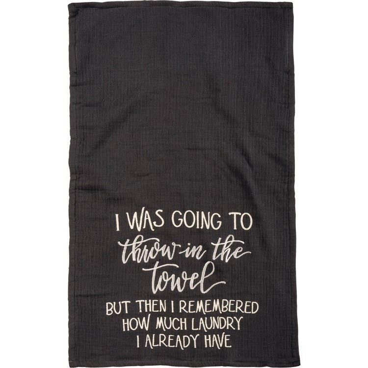 "Hand Towel - Remembered How Much Laundry I Have - 16"" x 28"" - Cotton, Terrycloth"