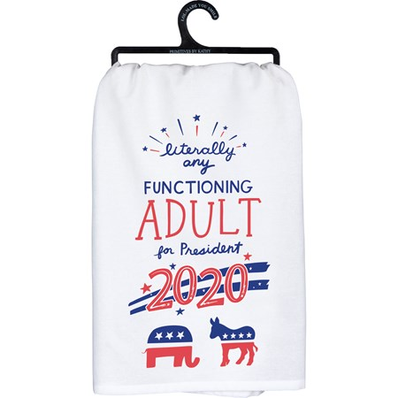 "Dish Towel - Literally Any Functioning Adult  - 28"" x 28"" - Cotton"