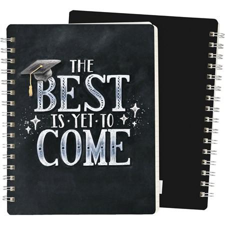 "Spiral Notebook - The Best Is Yet To Come - 5.75"" x 7.50"" x 0.50"" - Paper, Metal"