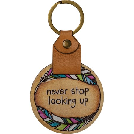 "Keychain - Never Stop Looking Up - 2"" x 3.50"" - Wood, Leather, Metal"