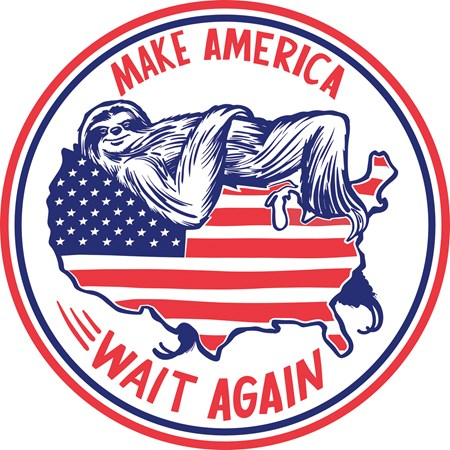 "Car Magnet - Make America Wait Again - 5"" Diameter - Magnet"