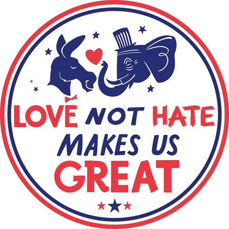 "Car Magnet - Love Not Hate Makes Us Great - 5"" Diameter - Magnet"