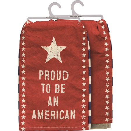 "Dish Towel - Proud To Be An American - 28"" x 28"" - Cotton"
