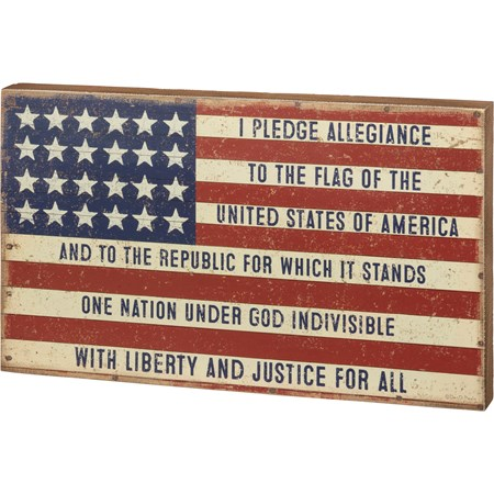 "Box Sign - I Pledge Allegiance To The Flag - 20"" x 12"" x 1.75"" - Wood, Paper"
