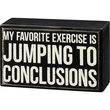 "Box Sign - Jumping To Conclusions - 5"" x 3"" x 1.75"" - Wood"