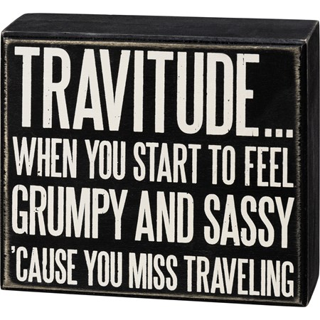 "Box Sign - Travitude 'Cause You Miss Traveling - 6"" x 5.25"" x 1.75"" - Wood"