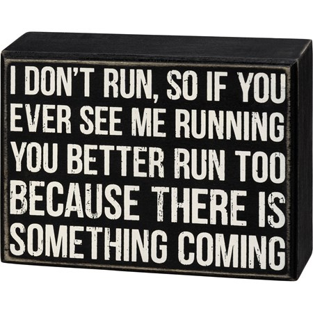 "Box Sign - Something Coming - 6"" x 4.50"" x 1.75"" - Wood"