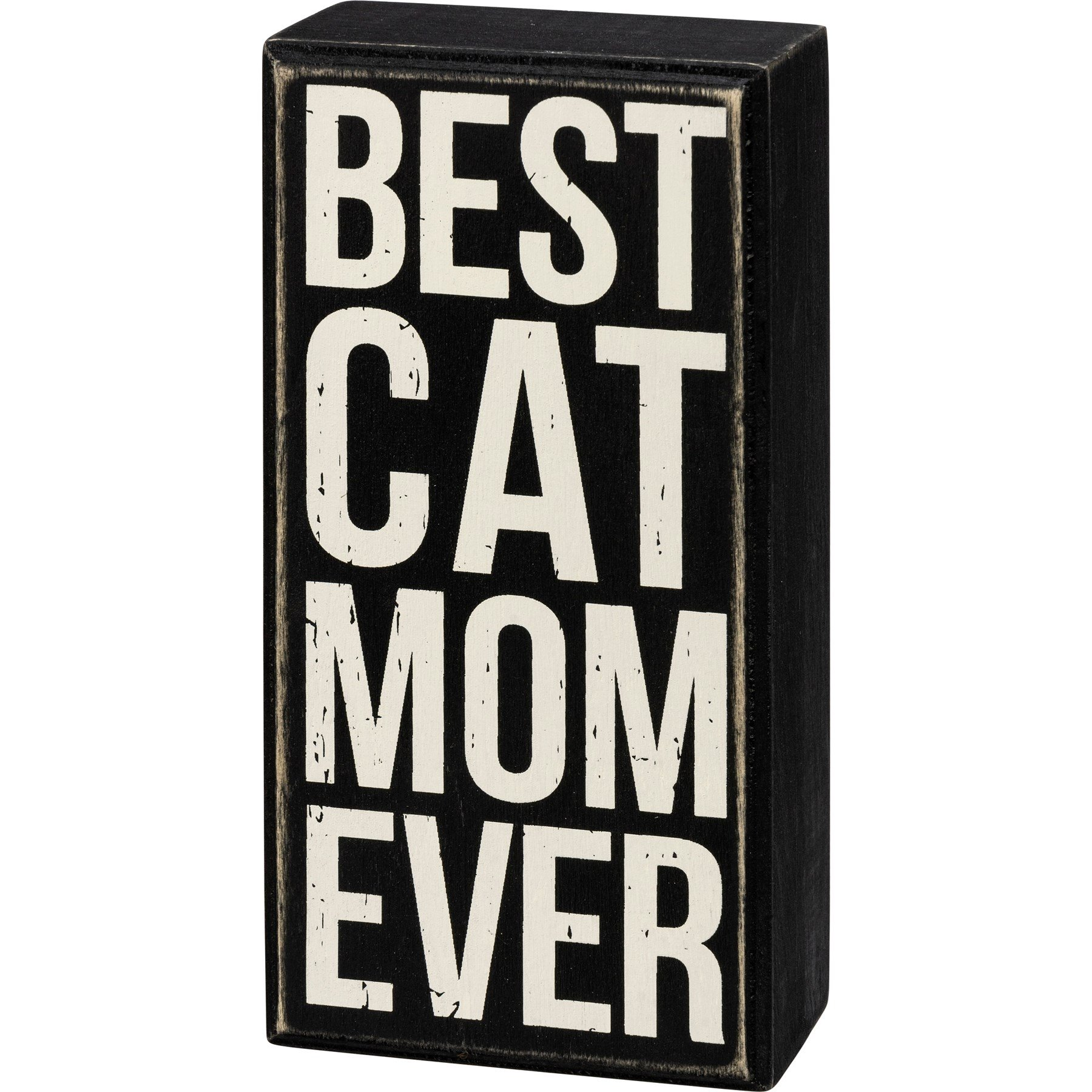 Primitives by Kathy Box Sign Best Cat Mom Ever