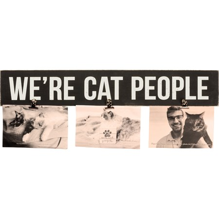 "Photo Clip Bar - We're Cat People - 20"" x 3.25"" x 0.50"", Fits 3 6"" x 4"" Photos - Wood, Metal"