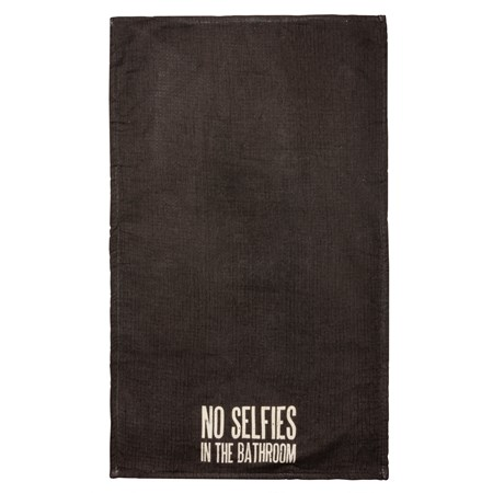 "Hand Towel - No Selfies In The Bathroom - 16"" x 28"" - Cotton, Terrycloth"