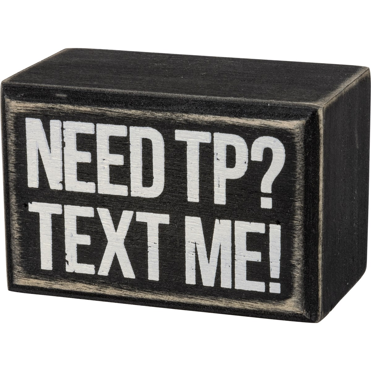 "Box Sign - Text Me - 3"" x 2"" x 1.75"" - Wood"