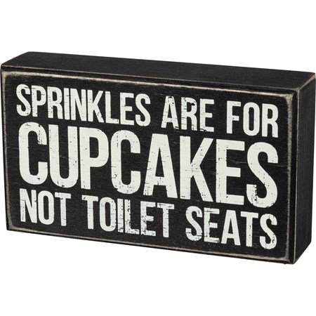 "Box Sign - Sprinkles Are For Cupcakes - 7"" x 4"" x 1.75""  - Wood"