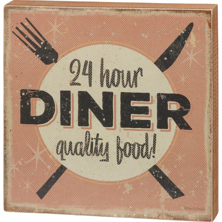 "Box Sign - 24 Hour Diner Quality Food - 10"" x 10"" x 1.75"" - Wood, Paper"