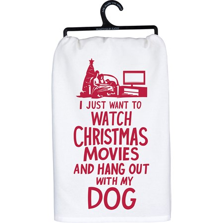 "Dish Towel - Just Want To Hang Out With My Dog - 28"" x 28"" - Cotton"