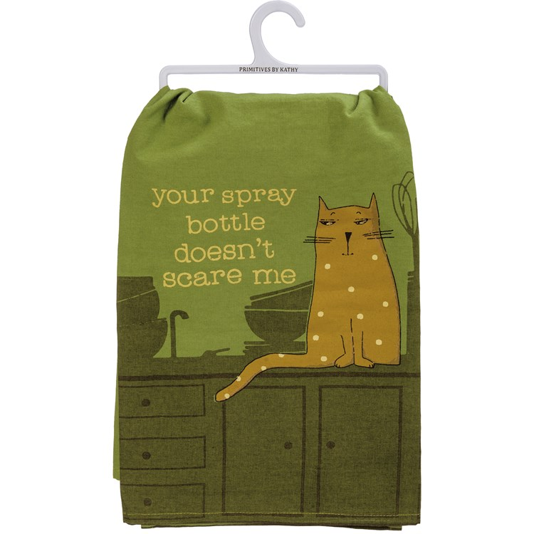 "Dish Towel - Your Spray Bottle Doesn't Scare Me - 28"" x 28"" - Cotton"