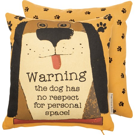 "Pillow - The Dog Has No Respect For Personal Space - 10"" x 10"" - Cotton, Zipper"