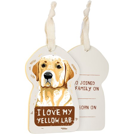 "Ornament - I Love My Yellow Lab - 3"" x 4.50"" x 0.25"" - Wood, Fabric"