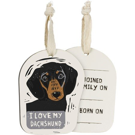 "Ornament - I Love My Dachshund - 2.75"" x 3.50"" x 0.25"" - Wood, Fabric"
