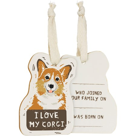 "Ornament - I Love My Corgi - 2.50"" x 3.50"" x 0.25"" - Wood, Fabric"