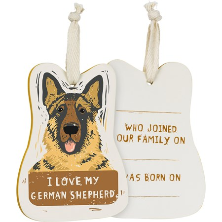 "Ornament - I Love My German Shepherd - 3.50"" x 4.50"" x 0.25"" - Wood, Fabric"
